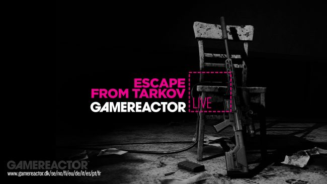 Hoy en GR Live - Escape from Tarkov