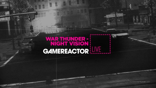 Hoy en GR Live - War Thunder: Night Vision