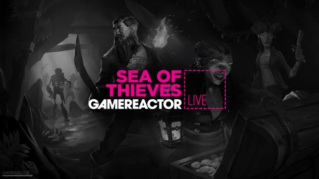 Hoy en GR Live: Sea of Thieves