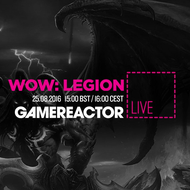 Hoy en GR Live: World of Warcraft: Legion
