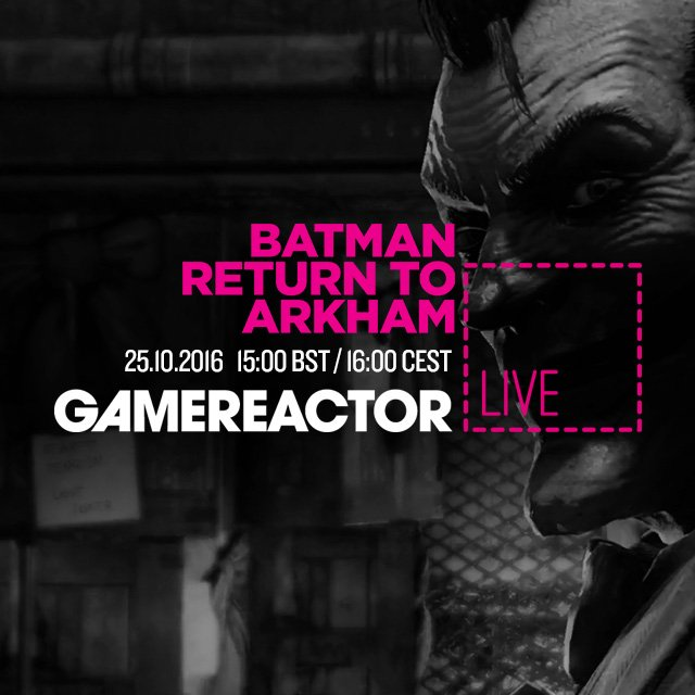 Hoy en GR Live: Batman Return to Arkham