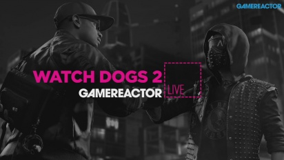 Watch Dogs 2 - Repetición del directo