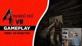 Resident Evil 4 VR - Gameplay primeros 30 minutos