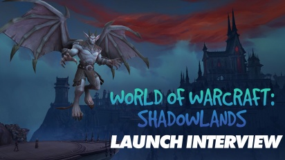 World of Warcraft: Shadowlands - Entrervista de lanzamiento a Patrick Dawson & Sarah Verrall