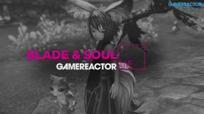 Blade & Soul - Replay 3 de febrero
