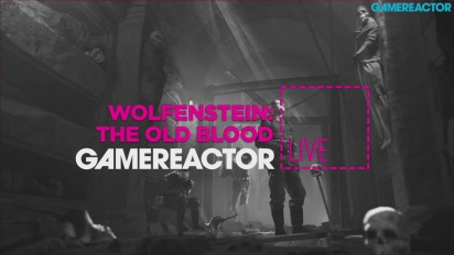 Wolfenstein: The Old Blood - Repetición del Livestream