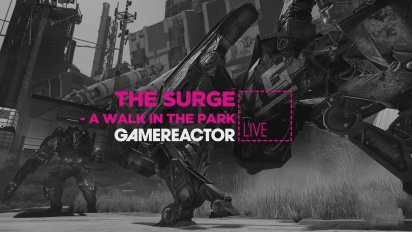 The Surge: A Walk in the Park - Livestream Replay Part 1