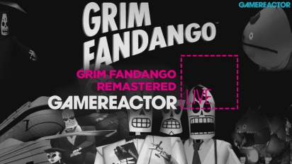 Grim Fandango Remastered - Repetición del Livestream