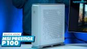 El Vistazo - Sobremesa MSI Prestige P100