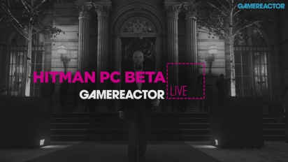 Hitman & Hitman PC Beta - Repetición del livestream