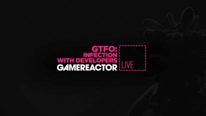 GTFO - Replay del Livestream de Infection con sus creadores