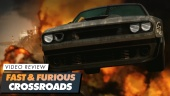 Fast & Furious Crossroads - Review en vídeo