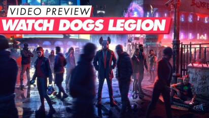 Watch Dogs: Legion - Preview en Vídeo