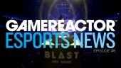 Gamereactor's Esport show - Episodio 6