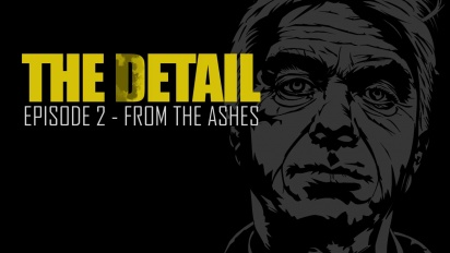 The Detail Episode 2 - From the Ashes - Launch Trailer