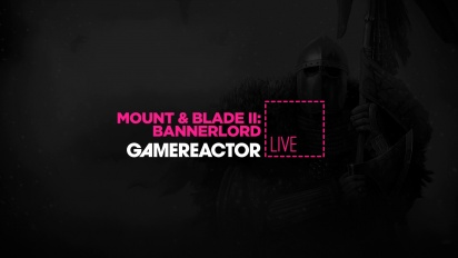 Mount & Blade II: Bannerlord - Replay del Livestream Early Access