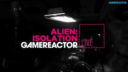 Alien: Isolation - Livestream Replay