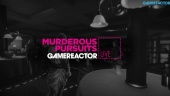 Murderous Pursuits - Replay del Livestream