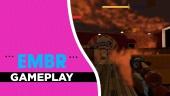 Embr - Gameplay