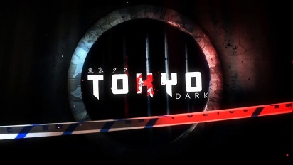 Tokyo Dark - Launch Trailer