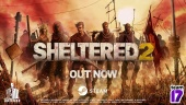 Sheltered 2 - Launch Trailer