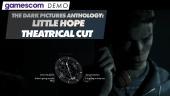 The Dark Pictures Anthology: Little Hope - Demo Gamescom (Versión Cine)