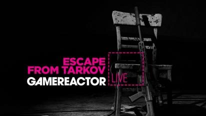 Escape from Tarkov - Replay del Livestream