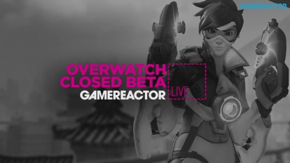 Overwatch Closed Beta 21.03.16 - Livestream Replay