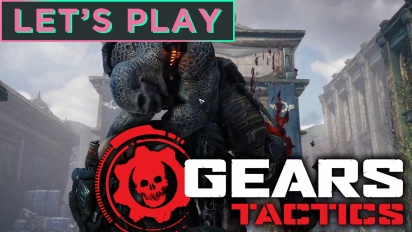 Let's Play Gears Tactics