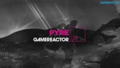 Pyre - Replay del Livestream