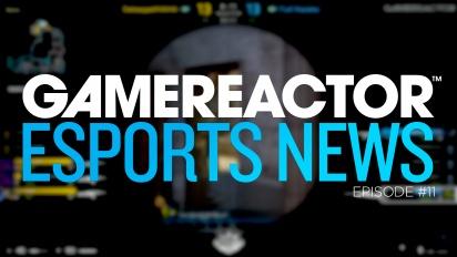 Gamereactor's Esport Show - Episodio 11