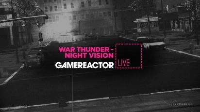 War Thunder - Night Vision - Replay del Livestream