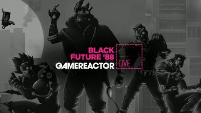 Black Future 88- Replay del Livestream