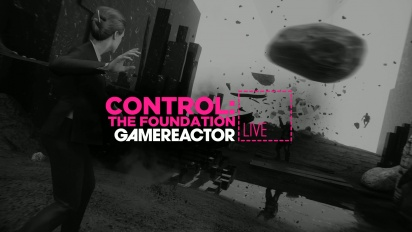 Control: The Foundation - Replay del Livestream