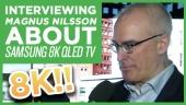 CES19: Samsung 8K QLED TV - Entrevista a Magnus Nilsson