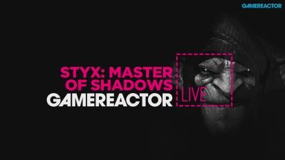 Styx: Master of Shadows - Repetición del Livestream