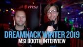 Dreamhack 19 - Entrevista en la zona MSI