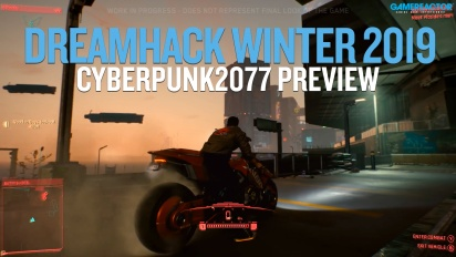Dreamhack 19 - Preview de Cyberpunk 2077