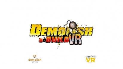 Demolish & Build VR - Trailer