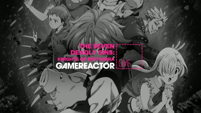 Livestream Replay - The Seven Deadly Sins: Knights of Britannia