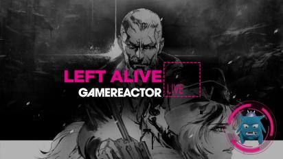 Left Alive - Replay del Livestream