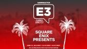 E3 2021: Square Enix Presents: Summer 2021 - Conferencia completa